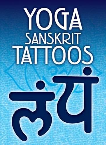 Download Yoga Sanskrit Tattoos (Dover Tattoos) 0486477088