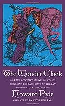 Best the wonder clock howard pyle Reviews