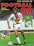 Une saison de football 99 - T1999