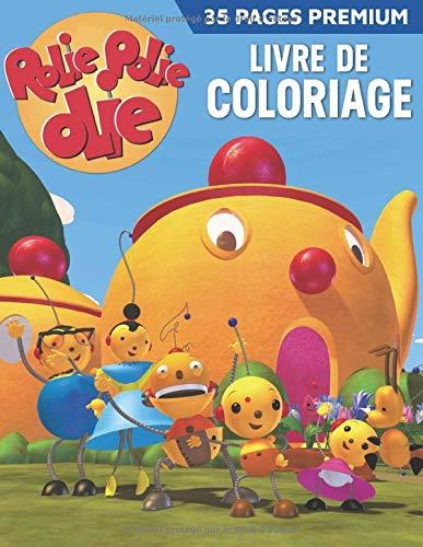 Rolie Polie Olie Livre de coloriage: Grand livre de coloriage pour les enfants, les garçons, les filles, les tout-petits, les enfants d'âge préscolaire.