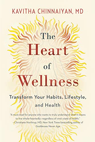 The Heart of Wellness: Transform Your Habits, Lifestyle, and Health (English Edition)