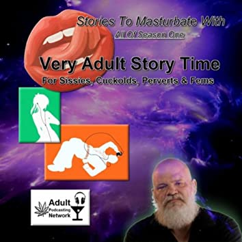 Very Adult Story Time: Stories to Masturbate With (Season 01)