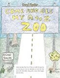 Come and See My a to Z Zoo;Come out and See; the Sea with Me (English Edition)