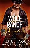 Fierce (Wolf Ranch Book 5)