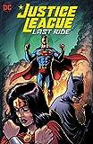 Justice League: Last Ride Vol. 1