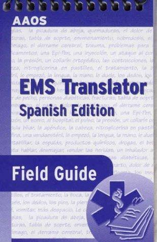 EMS Translator Field Guide (Spanish Edition)