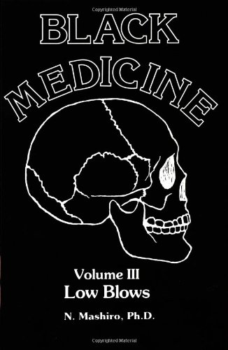Black Medicine, Vol. III: Low Blows (Black Medicine)