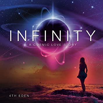 Infinity (A Cosmic Love Story)