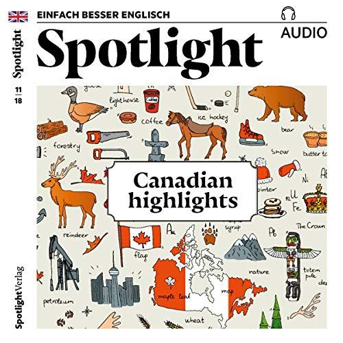 Spotlight Audio - Canadian highlights. 11/2018 Titelbild