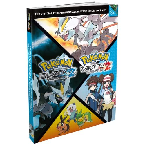 Pokemon Black Version 2 and Pokemon White Version 2: Volume 1: The Official Pokemon Unova Strategy Guide