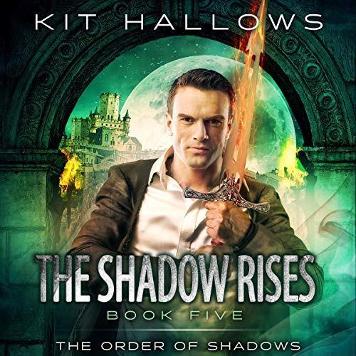 The Shadow Rises Audiobook By Kit Hallows cover art