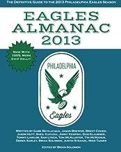 Eagles Almanac 2013: The Definitive Guide To The 2013 Philadelphia Eagles Season (Volume 2)