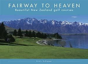 Fairway to Heaven: Beautiful New Zealand Golf Courses