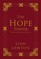 The Hope Prayer: Words to Nourish the Soul