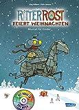 Ritter Rost 7: Ritter Rost feiert Weihnachten: Buch mit CD...