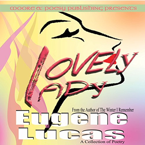 Lovely Lady                   De :                                                                                                                                 Eugene Lucas                               Lu par :                                                                                                                                 Donald R Emero                      Durée : 12 min     Pas de notations     Global 0,0