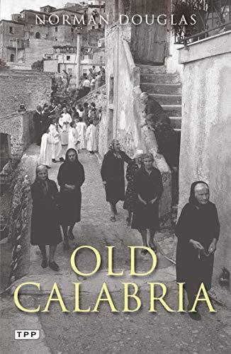 Old Calabria [Lingua Inglese]