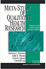 Meta-Study of Qualitative Health Research: A Practical Guide to Meta-Analysis and Meta-Synthesis Paperback