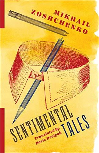 Sentimental Tales (Russian Library)
