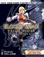 Bloody Roar - Primal Fury Official Strategy Guide de Ken Schmidt