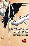 Kawabata-mishima Correspondance (Ldp Bibl Romans)