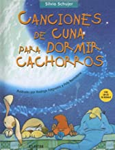 Canciones de Cuna Para Dormir Cachorros with CD (Audio)