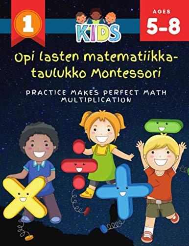 Opi lasten matematiikka-taulukko Montessori Practice Makes Perfect Math Multiplication: 1000+ harjoitellaan matematiikan kertolaskelmatyökirjoja, ... (0-12). Hauskat matematiikkapelit lapsille