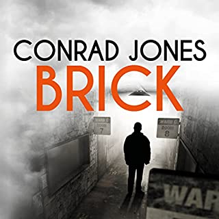 Brick                   By:                                                                                                                                 Conrad Jones                               Narrated by:                                                                                                                                 Diana Croft                      Length: 9 hrs and 59 mins     31 ratings     Overall 4.6