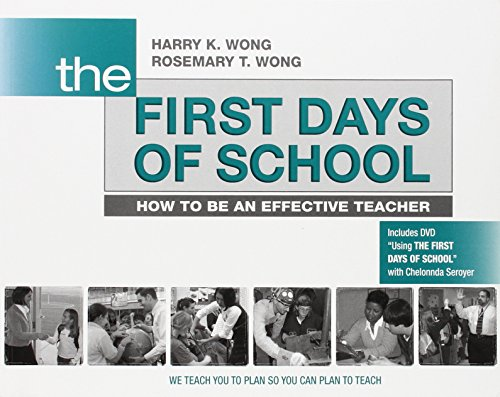 The First Days of School: How to Be an Effective Teacher...
