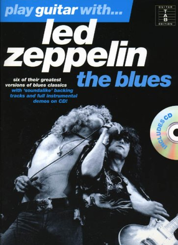Led Zeppelin : play guitar with the blues (+ 1 cd)
