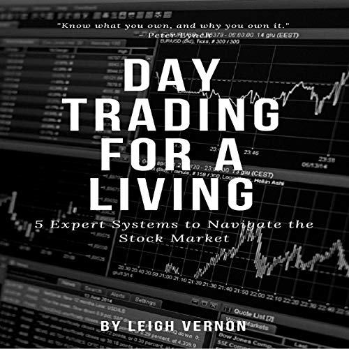 Couverture de Day Trading for a Living: 5 Expert Systems to Navigate the Stock Market