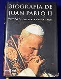 Biografia de Juan Pablo II - testigo de Esperanza