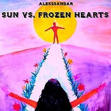 Sun vs. Frozen Hearts