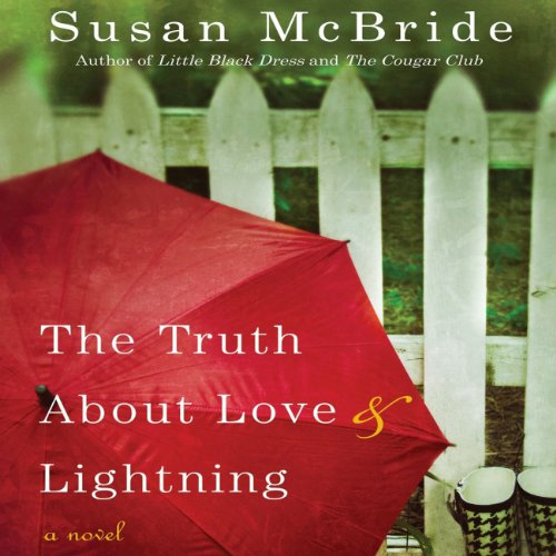 The Truth About Love and Lightning audiobook cover art
