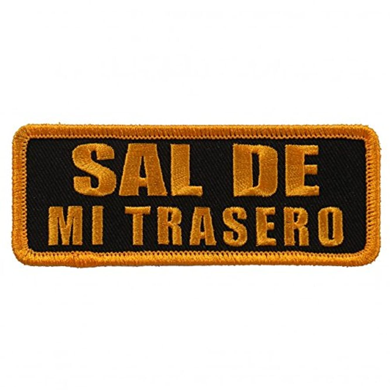 SAL DE MI TRASERO, High Thread Embroidered Iron-On / Saw-On, Heat Sealed Backing Rayon PATCH - 4
