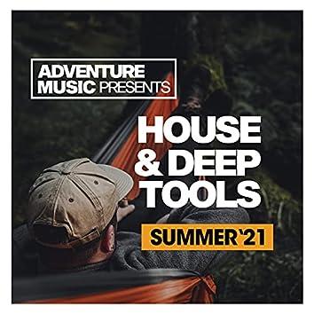 House & Deep Tools (Summer '21)