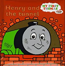 Henry and the Tunnel: A Thomas the Tank Engine Storybook (My First Thomas)