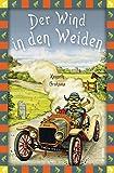 Der Wind in den Weiden (Anaconda Kinderbuchklassiker 6)