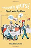 Humorously Yours !: Tales From The Gymkhana