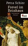 Frevel im Beinhaus: Historischer Roman (Apothekerin Adelina 4)