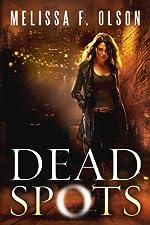 Dead Spots (Scarlett Bernard Book 1)