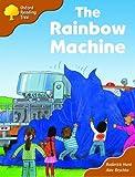 Oxford Reading Tree: Stage 8: Storybooks (magic Key): the Rainbow Machine