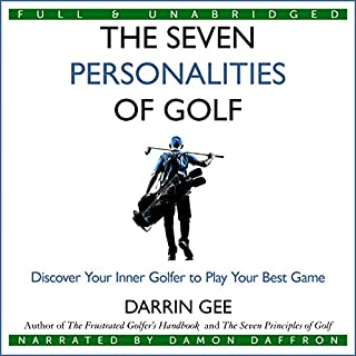 The Seven Personalities of Golf: Discover Your Inner Golfer to Play Your Best Game Titelbild