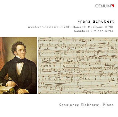 Schubert: Wanderer-Fantasie D 760/ Moments Musicaux, D 780/ Sonata in c moll, D 958