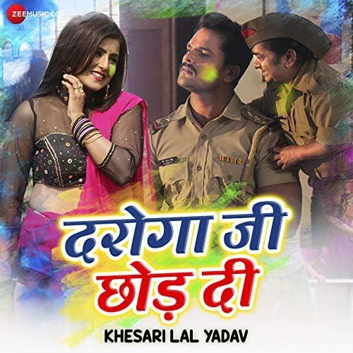 Ashish Verma & Khesari Lal Yadav