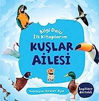 Bilgi Dolu Ilk Kitaplarim - Kuslar Ailesi