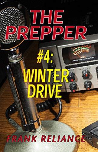 The Prepper: #4 Winter Drive (English Edition)