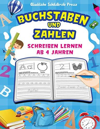 Zahlen und Buchstaben schreiben Lernen ab 4 Jahren: Stundenlanger Spaß für Kinder beim Lernen, Briefe und Zahlen zu schreiben