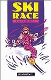 Ski Race MGR Sta (Heinemann Guided Readers)