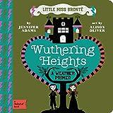 Wuthering Heights: A Babylit Weather Primer (BabyLit Primers)